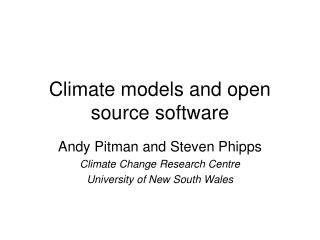 Climate models and open source software