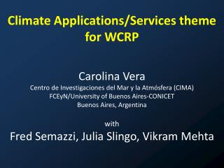 Climate Applications/Services theme for WCRP