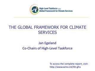 THE GLOBAL FRAMEWORK FOR CLIMATE SERVICES