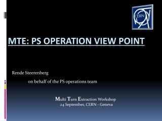 MTE: PS Operation View Point