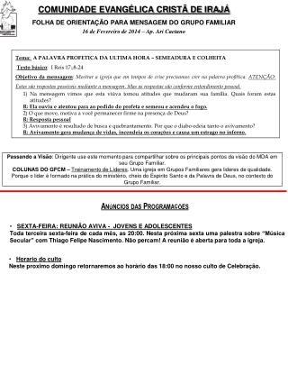 COMUNIDADE EVANGÉLICA CRISTÃ DE IRAJÁ FOLHA DE ORIENTAÇÃO PARA MENSAGEM DO GRUPO FAMILIAR