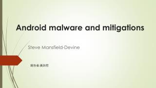 Android malware and mitigations