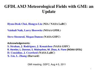 GFDL AM3 Meteorological Fields with GMI: an Update