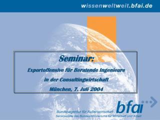Seminar: Exportoffensive für Beratende Ingenieure in der Consultingwirtschaft
