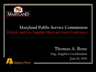 Maryland Public Service Commission Electric and Gas Supplier Meet and Greet Conference