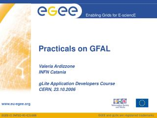 Practicals on GFAL