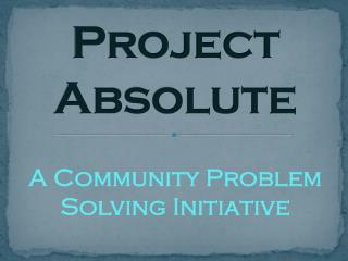 Project  Absolute