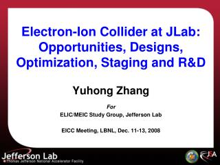 Electron-Ion Collider at JLab: Opportunities, Designs,  Optimization, Staging and R&D