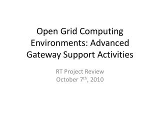 Open Grid Computing Environments: Advanced Gateway Support Activities