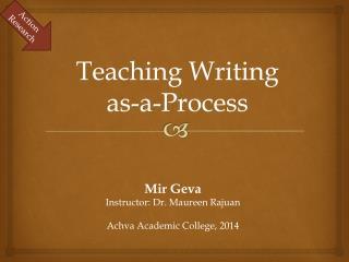 T eaching Writing  as-a-Process
