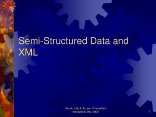 Semi-Structured Data and XML