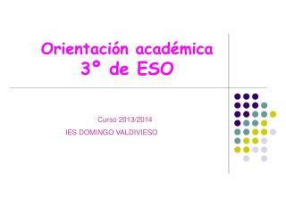 Orientación académica   3º de ESO