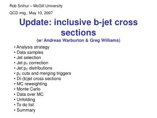 Update: inclusive b-jet cross sections (w/ Andreas Warburton & Greg Williams)