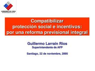 Compatibilizar  protección social e incentivos: por una reforma previsional integral