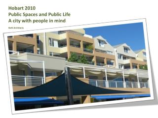 Hobart  2010  Public Spaces and Public Life  A city with people in  mind Gehl  Architects