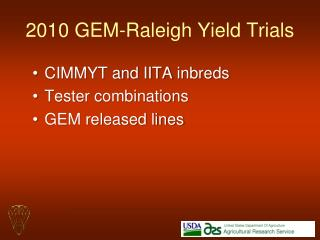 2010  GEM-Raleigh  Yield Trials