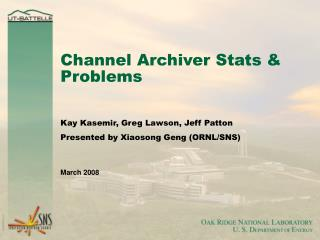 Channel Archiver Stats & Problems
