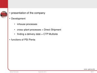 presentation of the company Development     inhouse processes