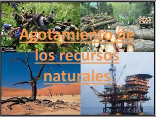 Agotamiento de los recursos naturales