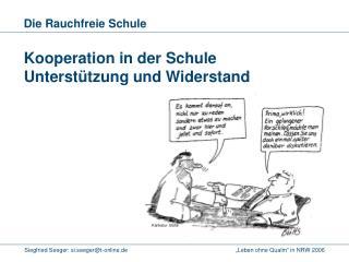 Kooperation in der Schule Unterst�tzung und Widerstand