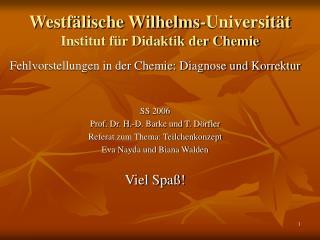 Westf�lische Wilhelms-Universit�t Institut f�r Didaktik der Chemie
