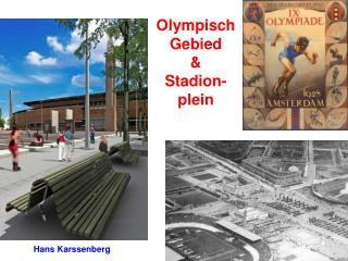 Olympisch Gebied & Stadion-plein