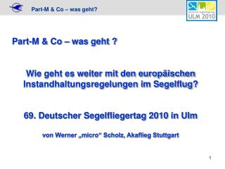 Part-M & Co – was geht ?