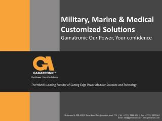 Military, Marine & Medical Customized Solutions