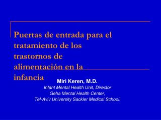 Puertas de entrada para el tratamiento de los trastornos de alimentación en la infancia