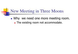 New Meeting in Three Moons
