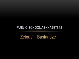 Public school  abkhazETI  12