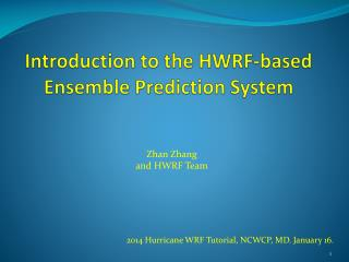Introduction to the HWRF-based Ensemble Prediction System
