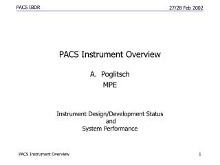 Instrument Design/Development Status  and System Performance