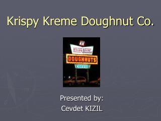 Krispy Kreme Doughnut Co.