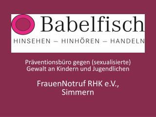Präventionsbüro gegen (sexualisierte) Gewalt an Kindern und Jugendlichen