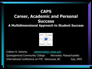 CAPS   Career, Academic and Personal Success A Multidimensional Approach to Student Success