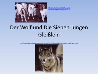 Der  Wolf und Die  Sieben Jungen Glei�lein
