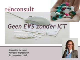 Geen  EVS  zonder  ICT