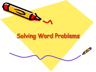 Word Problems vs. Problem Solving