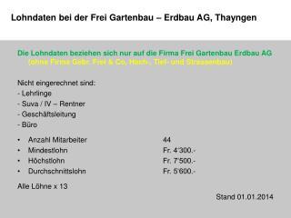 Lohndaten bei der Frei Gartenbau – Erdbau AG, Thayngen