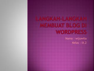 Langkah–langkah membuat  blog  di wordpress