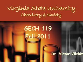 Virginia State University Chemistry & Society