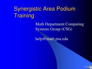 Synergistic Area Podium Training