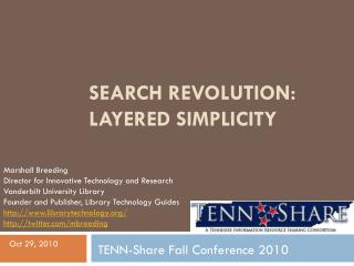 Search Revolution: Layered Simplicity