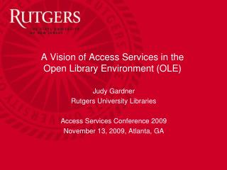 A Vision of Access Services in the Open Library Environment (OLE)