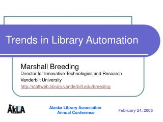 Trends in Library Automation