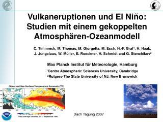 Vulkaneruptionen und El Ni ñ o: Studien mit einem gekoppelten Atmosphären-Ozeanmodell