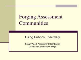 Forging Assessment Communities