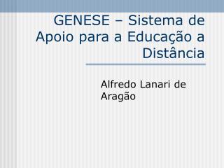 GENESE – Sistema de Apoio para a Educação a Distância