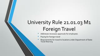 University Rule 21.01.03 M1 Foreign Travel